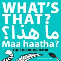 Bilingual Coloring Book: What's That? Maa Haatha? by Emma Apple