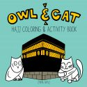 Owl & Cat Hajj Coloring & Activity Book by Emma Apple
